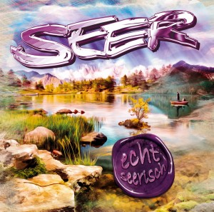 Seer_echt_seerisch_Albumcover