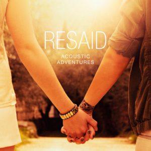 Resaid_Acoustic_Adventures_Albumcover