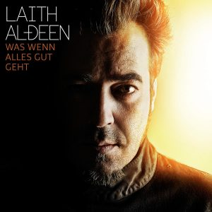 Laith_All_Deen_Was_wenn_alles_gut_geht_Albumcover