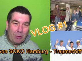 Vlog1 SOKO Hamburg