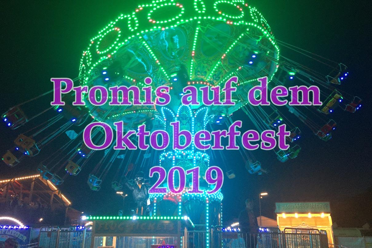 Oktoberfest 2019 - Promis auf der Wiesn